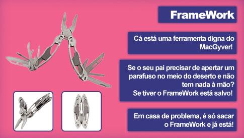 FrameWork - Uma ferramenta muito útil!